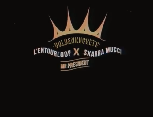 L'ENTOURLOOP & SKARRA MUCCI – Mr President